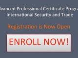 Registration Open Enroll Now!! International Security and Trade